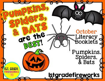 Pumpkins, Bats, & Spiders Are the BEST.. Literacy Booklets