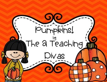 Pumpkins! By The 2 Teaching Divas