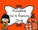 Pumpkins! By The 2 Teaching Divas