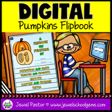 Pumpkins DIGITAL Flipbook (Google Classroom Distance Learn