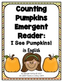 Pumpkins Emergent Reader in English: I See Pumpkins!