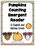 I See Pumpkins! Emergent Reader in English and Haitian Creole