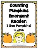 Pumpkins Emergent Reader in Spanish: I See Pumpkins!