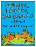 Pumpkins Everywhere (Bilingual Unit)