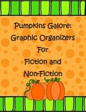 Pumpkins Galore Graphic Organizers For Fiction And Non-Fiction