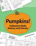 Pumpkins! Halloween Math, Science, & Literacy Activities