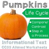 Pumpkins - Informational Text - Life Cycle - RI 2.3 & RI 2.9