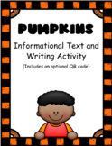 Pumpkins: Informational Text and Writing Activity