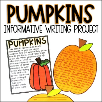 Pumpkins Informative Writing Project