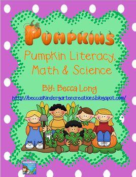 Pumpkins - Literacy, Math & Science