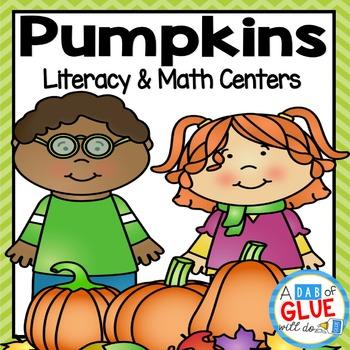 Pumpkins: Literacy and Math Centers