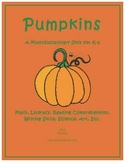 """""""Pumpkins"""" Math and Literacy Unit - Aligned with Common Core Standards"""