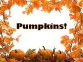 Pumpkins! PPT