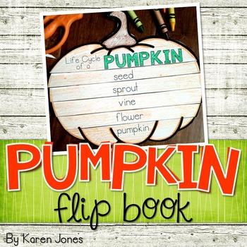 Pumpkins {Pumpkin Life Cycle Flip Book}