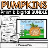 Pumpkins: Pumpkin Life Cycle Print & Digital Activities BUNDLE