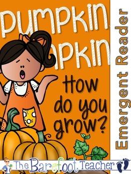 Pumpkins - 'Pumpkin, Pumpkin, How do you Grow?' Emergent Readers (3 Included)
