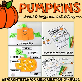 Pumpkins: Reading Comprehension, Writing and Craftivities