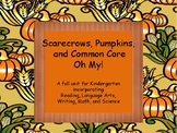 Pumpkins, Scarecrows, and Common Core!