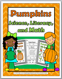Pumpkin Life Cycle Science, Literacy & Math