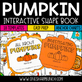 Pumpkins Shape Book - All About Pumpkins & Pumpkin Investigations