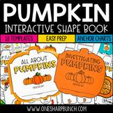 Pumpkins Shape Book - All About Pumpkins & Pumpkin Investigations