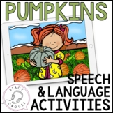 Pumpkins Speech and Language Activities No Print Interacti
