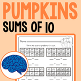 Sums of 10 Math Activities - Fall Pumpkins!