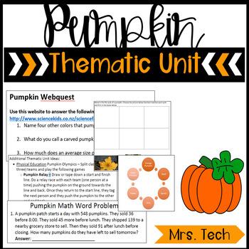 Pumpkins! Thematic Unit
