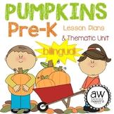 Pumpkins Thematic Unit & Lesson Plans Pre-K, Spanish Engli