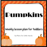 Pumpkins Toddler Lesson Plan