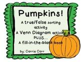 Pumpkins! True or False