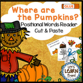 Pumpkins Activity Emergent Reader, Positional Words, Fall