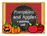 Pumpkins and Apples: A Primary Unit