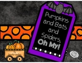 Pumpkins and Bats and Spiders, Oh My!  Math and Literacy Activities