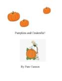 Pumpkins and Cinderella