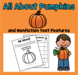 Pumpkins and Nonfiction Text Features: An Interactive Book