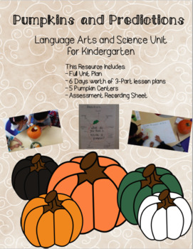 Pumpkins and Predictions - Language Arts and Science Unit for Kindergarten