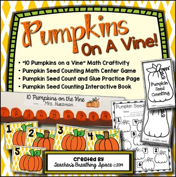 Pumpkins on a Vine --- Pumpkin Counting 1-10 and Pumpkin Math Centers