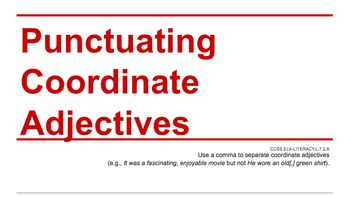 Punctuating Coordinate Adjectives