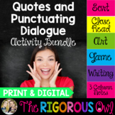 Quotation Marks Punctuating Dialogue Activities