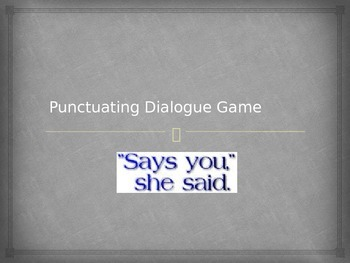 Punctuating Dialogue Game