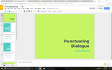 Punctuating Dialogue Google Slides Presentation