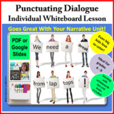 Punctuating Dialogue Individual Whiteboard Lesson