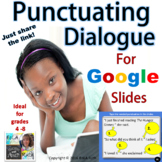 Punctuating Dialogue for Google Slides