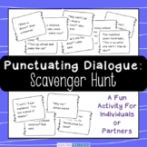 Punctuating Dialogue Scavenger Hunt - Quotations in Dialogue