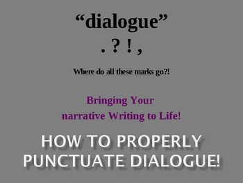 """Punctuating Dialogue and Replacing """"Said"""" in Personal Narratives!"""