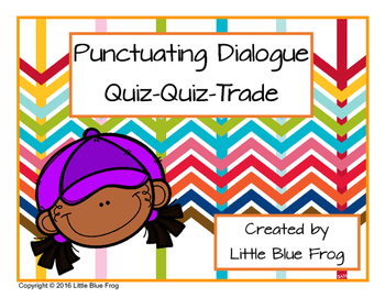 Punctuating Dialogue--quiz-quiz-trade