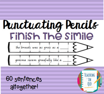 Punctuating Pencils 9- 60 x Finish the Simile