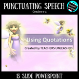 Punctuating Speech PowerPoint Lesson