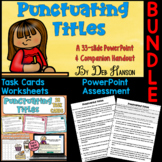 Punctuating Titles Bundle